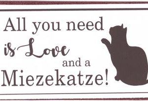 Magnet - All you need is love and a mietzekatz-Vintage-Shabby-Retro-La Finesse-Katzenliebhaber-Catlover.JPG.JPG