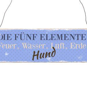 holzschild-dekoschild-die-fuenf-elemente-spruch-shabby-vintage-hundeschild